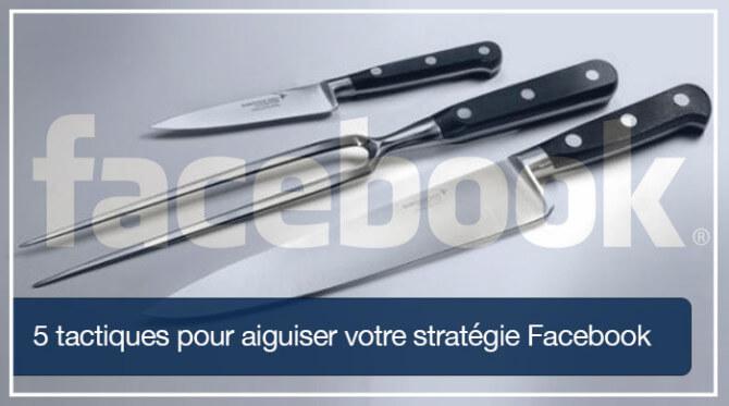 tactiques pour réussir sur Facebook