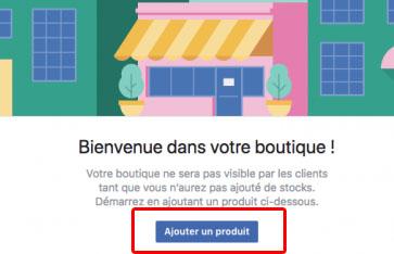 ajouter vos produits sur boutique Facebook